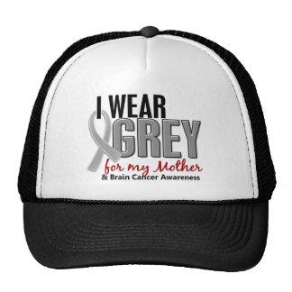 BRAIN CANCER I Wear Grey For My Mother 10 Trucker Hat
