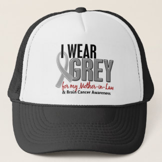 BRAIN CANCER I Wear Grey For My Mother-in-Law 10 Trucker Hat