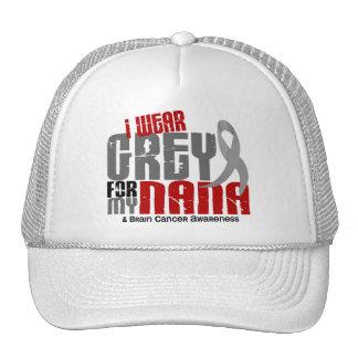 Brain Cancer I Wear Grey For My Nana 6.2 Trucker Hat