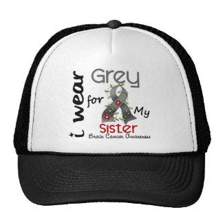 Brain Cancer I Wear Grey For My Sister 43 Cap