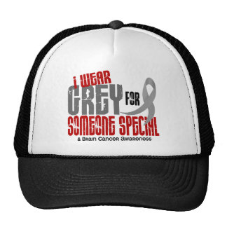 Brain Cancer I Wear Grey For Someone Special 6.2 Trucker Hat