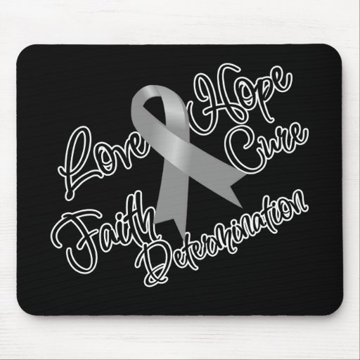Brain Cancer Love Hope Determination Mousepads
