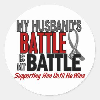 Brain Cancer MY BATTLE TOO 1 Husband Round Sticker