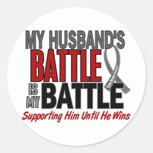 Brain Cancer MY BATTLE TOO 1 Husband Sticker
