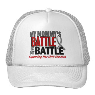 Brain Cancer MY BATTLE TOO 1 Mommy Trucker Hat