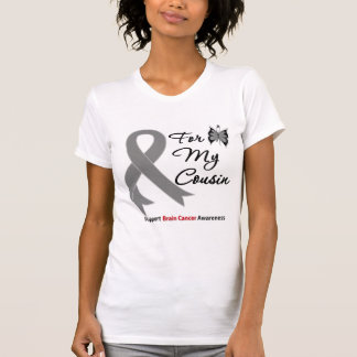 BRAIN CANCER SUPPORT For My Cousin T-Shirt