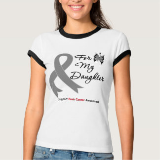 BRAIN CANCER SUPPORT For My Daughter Tee Shirt