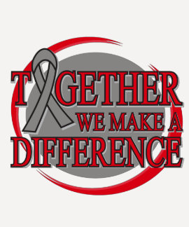 Brain Cancer Together We Make A Difference Tshirt