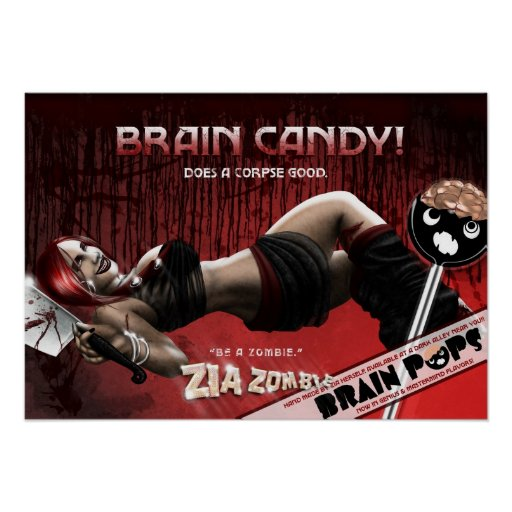 Brain Candy! Does a Corpse Good. - Poster