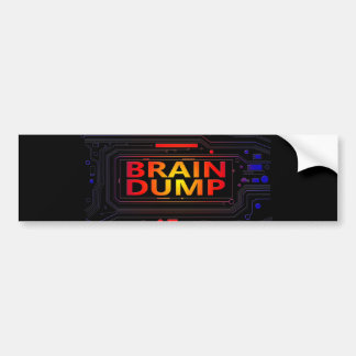 Brain dump concept. bumper sticker