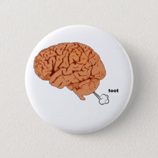 Brain fart 6 cm round badge