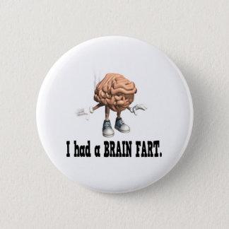 Brain Fart 6 Cm Round Badge