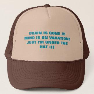 Brain is Gone Mind is on Vacation Trucker Hat