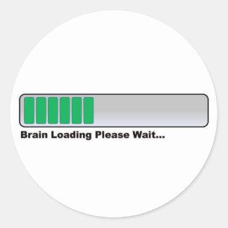 Brain Loading Please Wait... Classic Round Sticker