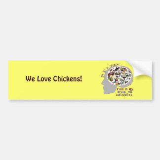 Brain On Chickens Car Bumper Sticker