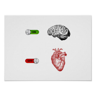 Brain On Heart Off Poster