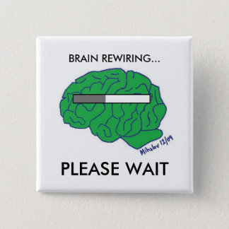 """BRAIN REWIRING"" button"