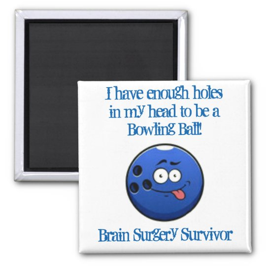 Brain Surgery Survivor Square Magnet