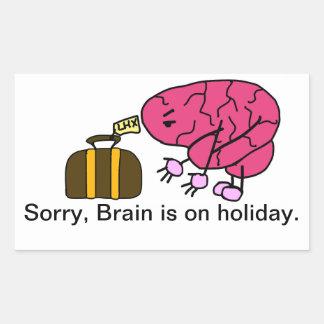 Brain takes a holiday rectangular sticker