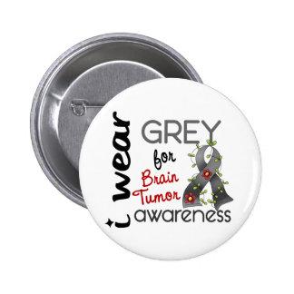 Brain Tumor I Wear Grey For Awareness 43 6 Cm Round Badge