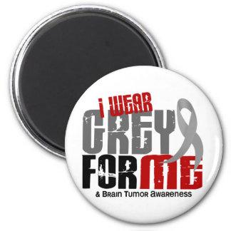 Brain Tumor I Wear Grey For ME 6.2 6 Cm Round Magnet
