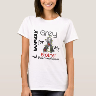 Brain Tumor I Wear Grey For My Brother 43 T-Shirt