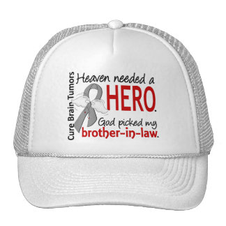 Brain Tumors Heaven Needed a Hero Brother-in-Law Trucker Hat