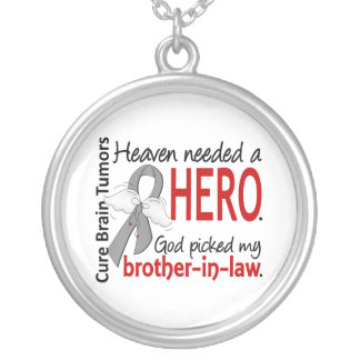 Brain Tumors Heaven Needed a Hero Brother-in-Law Round Pendant Necklace