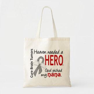 Brain Tumors Heaven Needed a Hero Nana Budget Tote Bag