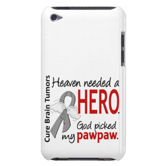 Brain Tumors Heaven Needed a Hero Pawpaw iPod Case-Mate Cases