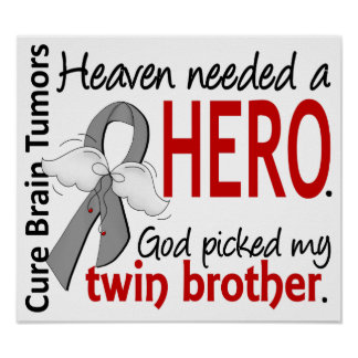 Brain Tumors Heaven Needed a Hero Twin Brother Poster