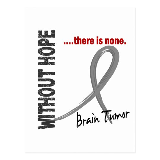 Brain Tumour Without Hope 1 Postcard