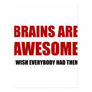 Brains Are Awesome Postcard
