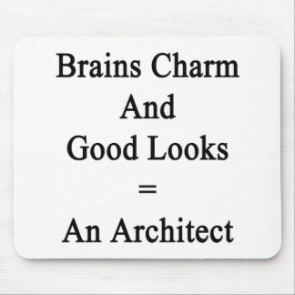 Brains Charm And Good Looks Equals An Architect Mouse Pad