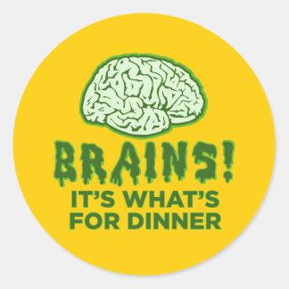 Brains, It's What's For Dinner Round Sticker