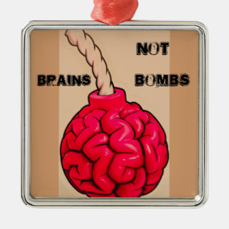 Brains Not Bombs Christmas Ornament