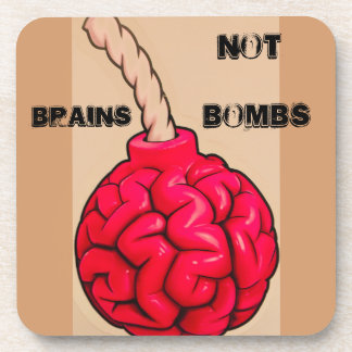 Brains Not Bombs Coaster