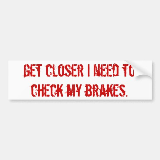 brake check bumper sticker