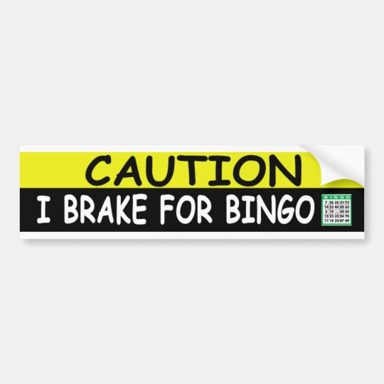 Brake For BINGO Bumper Sticker