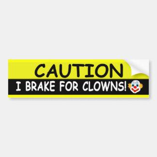 Brake For CLOWNS Bumper Sticker