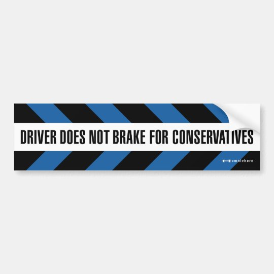 brake for conservatives bumper sticker