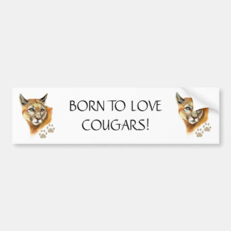 BRAKE FOR COUGARS FUNNY COUGAR QUOTE ART BUMPER STICKER