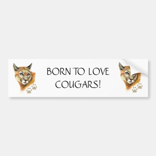 BRAKE FOR COUGARS FUNNY COUGAR QUOTE ART BUMPER