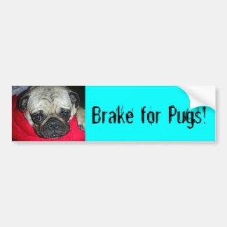 Brake for Pugs! Bumper Sticker