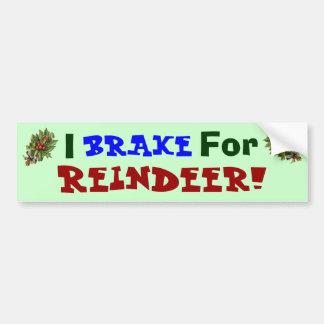 Brake for Reindeer! Bumper Sticker