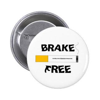 Brake Free Smoking Button