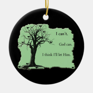 branches - green - bird tree - I cant God can Christmas Ornament