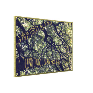 Branches Of A Big Oak Tree A Poem Lovely As A Tree Stretched Canvas Prints
