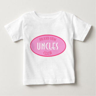Brand New Uncles Club (Pink) Baby T-Shirt