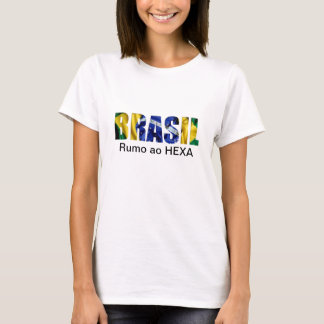 Brasil (Brazil) Rumo ao Hexa T-Shirt